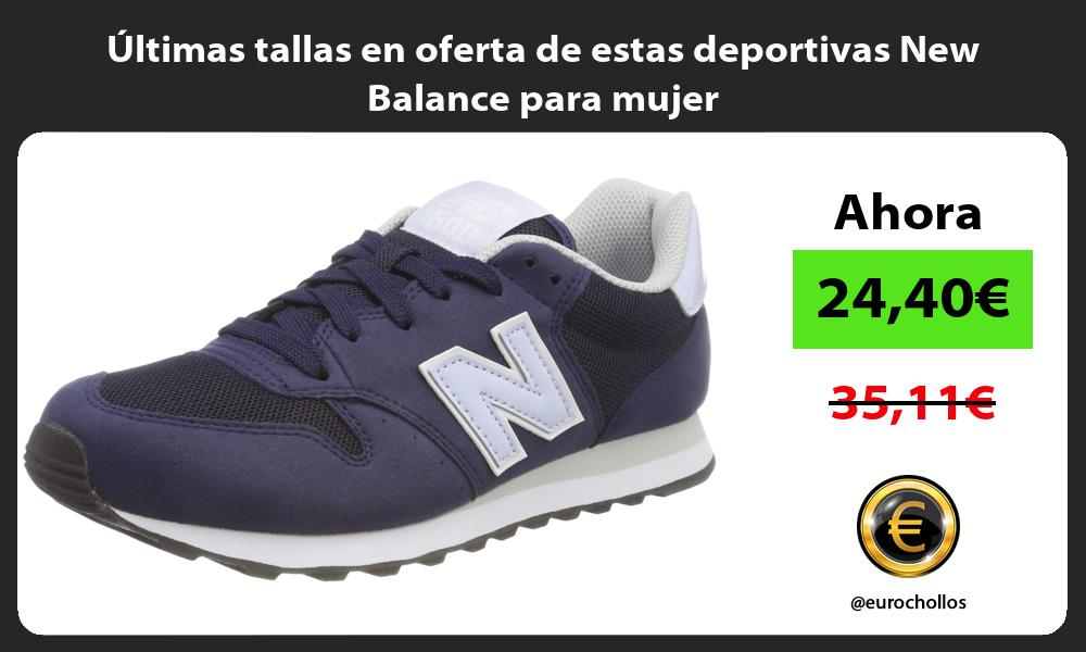 ltimas tallas en oferta de estas deportivas New Balance para mujer