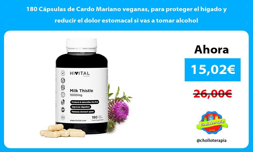 180 Cápsulas de Cardo Mariano veganas para proteger el hígado y reducir el dolor estomacal si vas a tomar alcohol