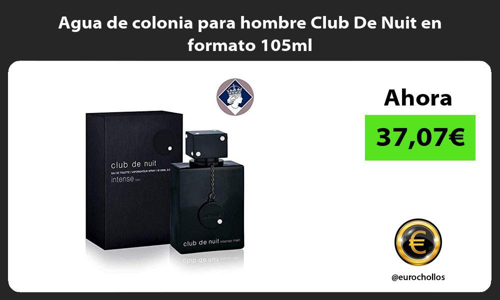 Agua de colonia para hombre Club De Nuit en formato 105ml
