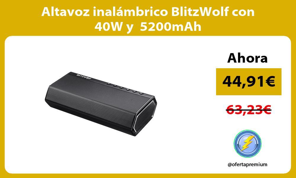 Altavoz inalámbrico BlitzWolf con 40W y 5200mAh