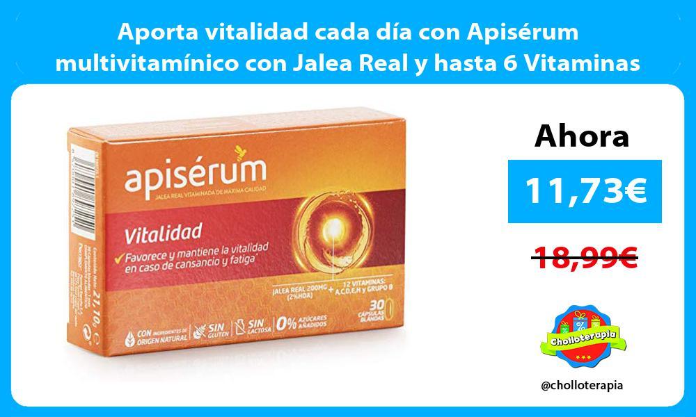 Aporta vitalidad cada día con Apisérum multivitamínico con Jalea Real y hasta 6 Vitaminas