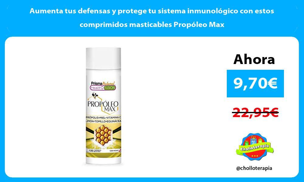 Aumenta tus defensas y protege tu sistema inmunológico con estos comprimidos masticables Propóleo Max