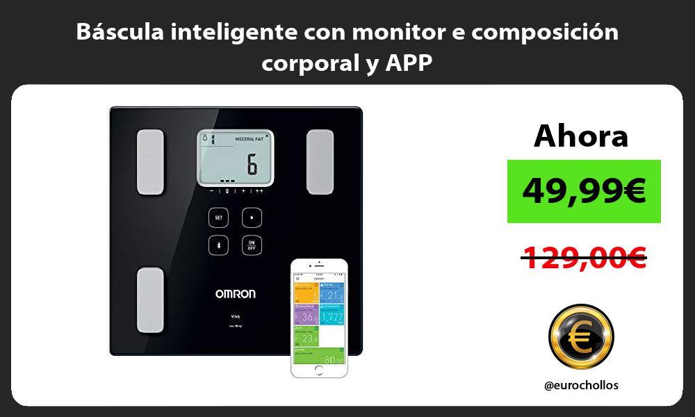 Báscula inteligente con monitor e composición corporal y APP