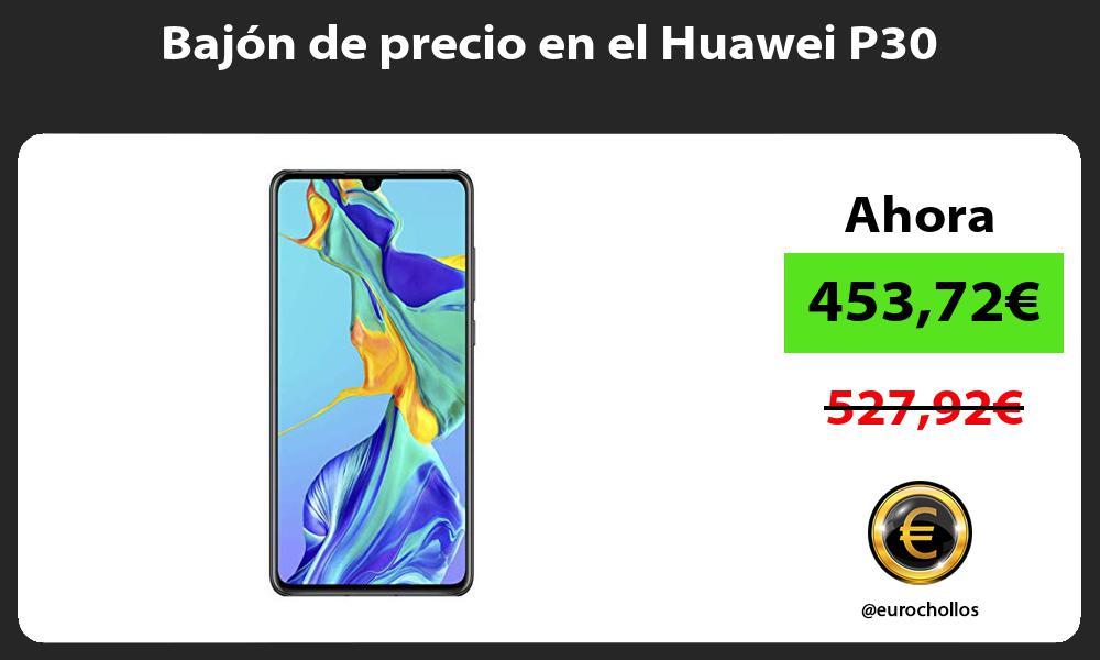 Bajón de precio en el Huawei P30