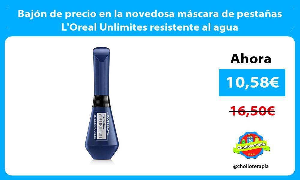 Bajón de precio en la novedosa máscara de pestañas LOreal Unlimites resistente al agua