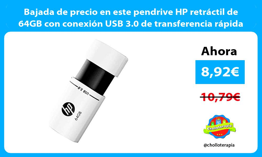 Bajada de precio en este pendrive HP retráctil de 64GB con conexión USB 3 0 de transferencia rápida