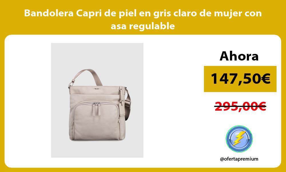 Bandolera Capri de piel en gris claro de mujer con asa regulable