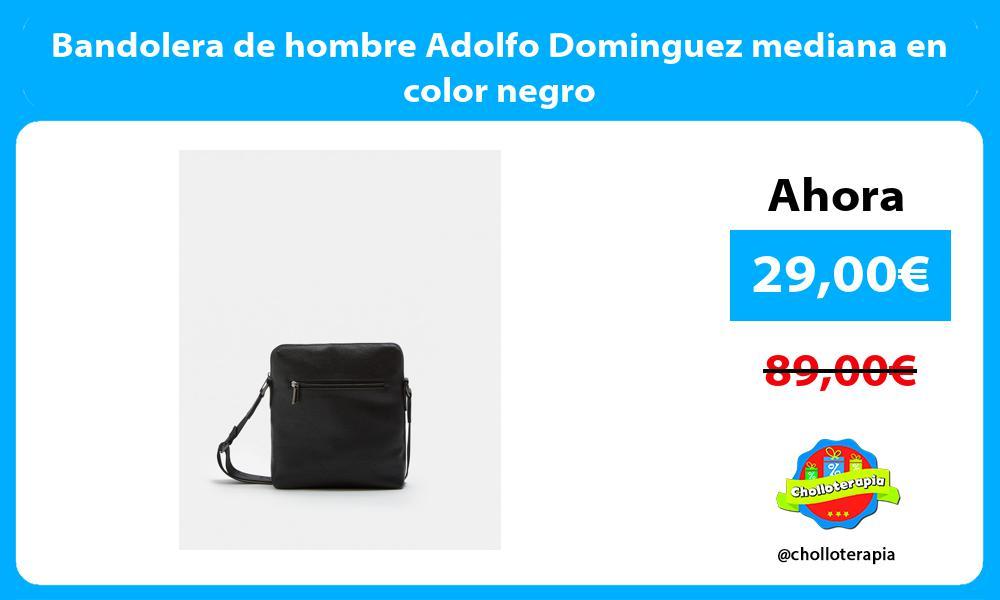 Bandolera de hombre Adolfo Dominguez mediana en color negro