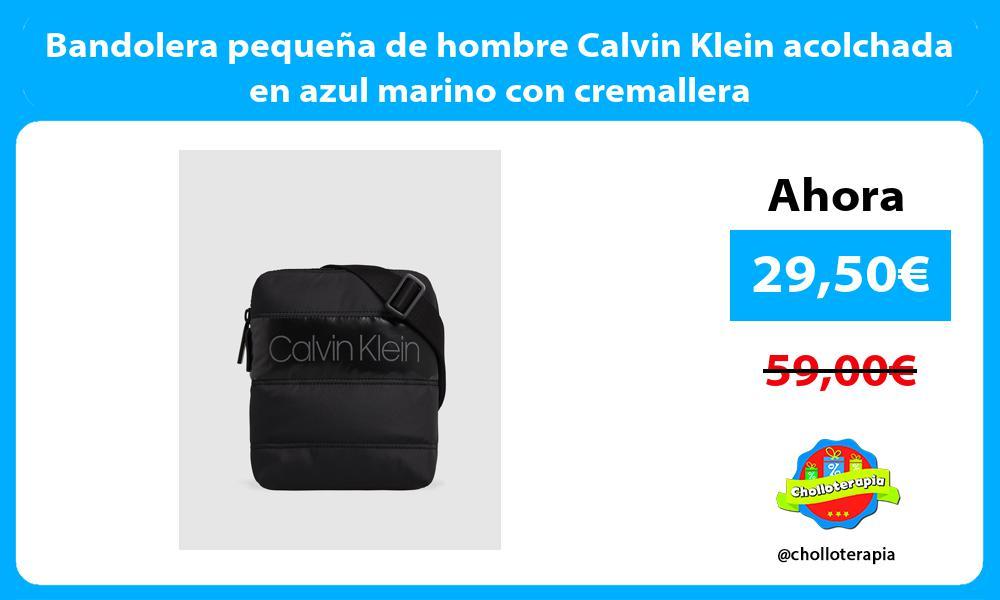 Bandolera pequeña de hombre Calvin Klein acolchada en azul marino con cremallera