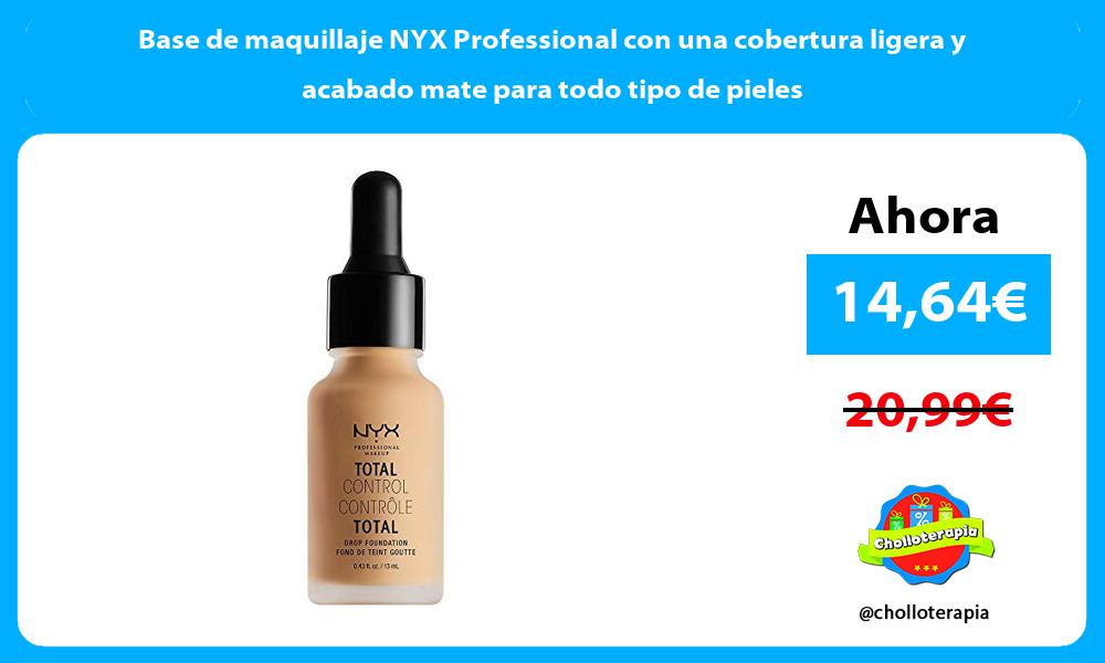 Base de maquillaje NYX Professional con una cobertura ligera y acabado mate para todo tipo de pieles