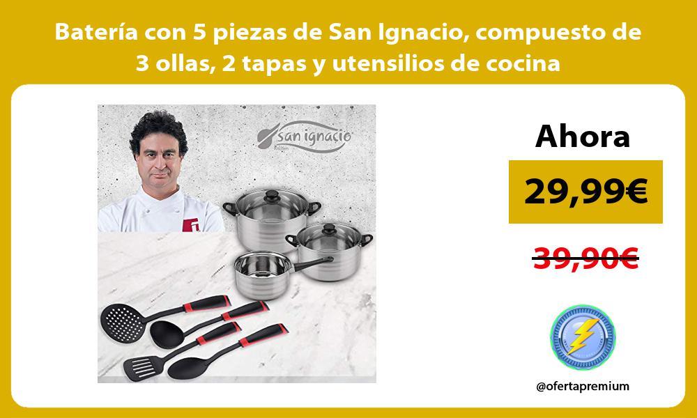 Batería con 5 piezas de San Ignacio compuesto de 3 ollas 2 tapas y utensilios de cocina