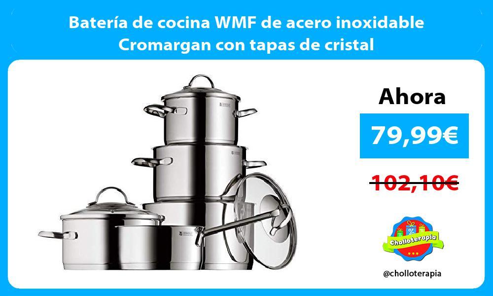 Batería de cocina WMF de acero inoxidable Cromargan con tapas de cristal