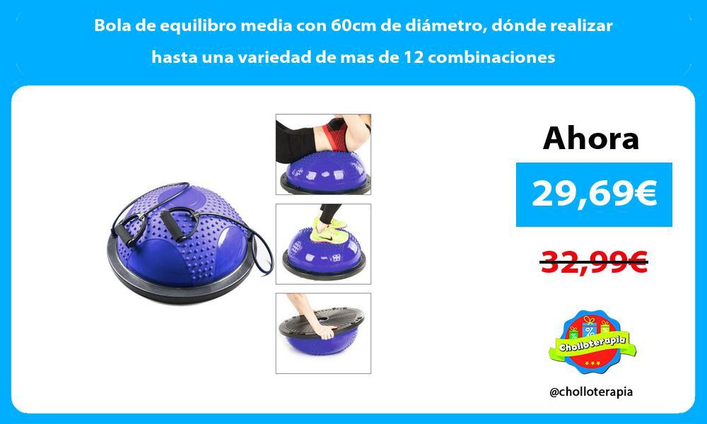 Bola de equilibro media con 60cm de diámetro dónde realizar hasta una variedad de mas de 12 combinaciones