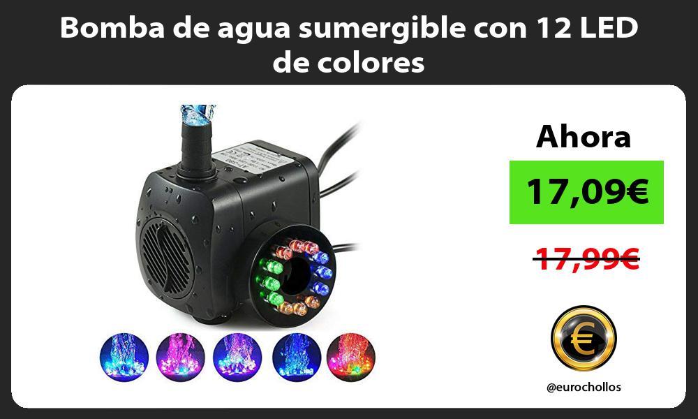 Bomba de agua sumergible con 12 LED de colores
