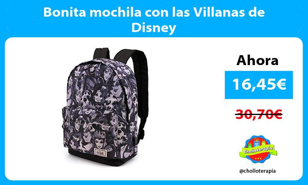 Bonita mochila con las Villanas de Disney