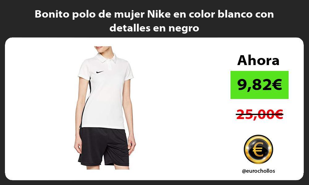Bonito polo de mujer Nike en color blanco con detalles en negro
