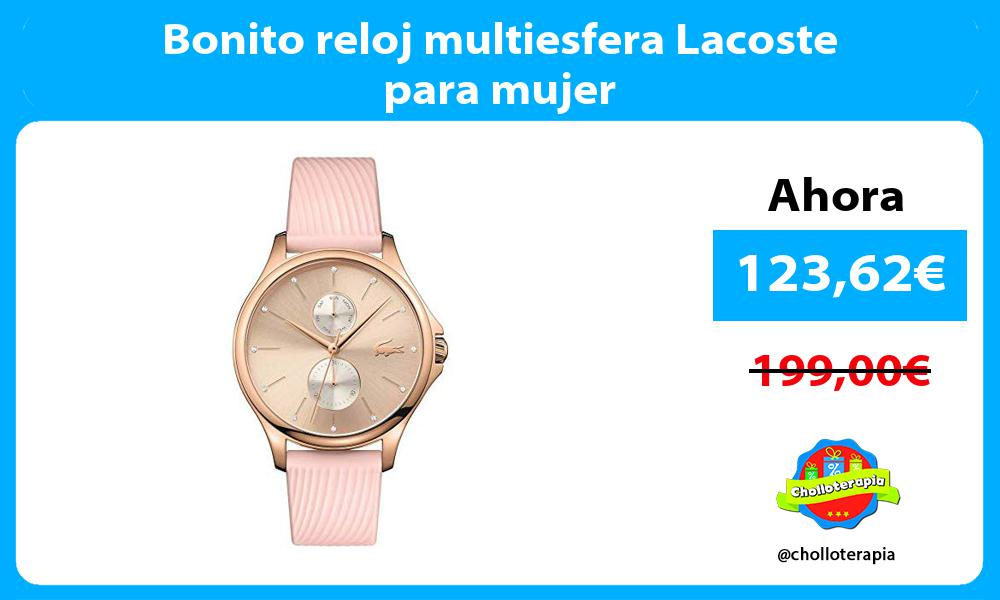 Bonito reloj multiesfera Lacoste para mujer