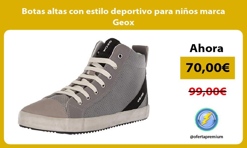 Botas altas con estilo deportivo para niños marca Geox