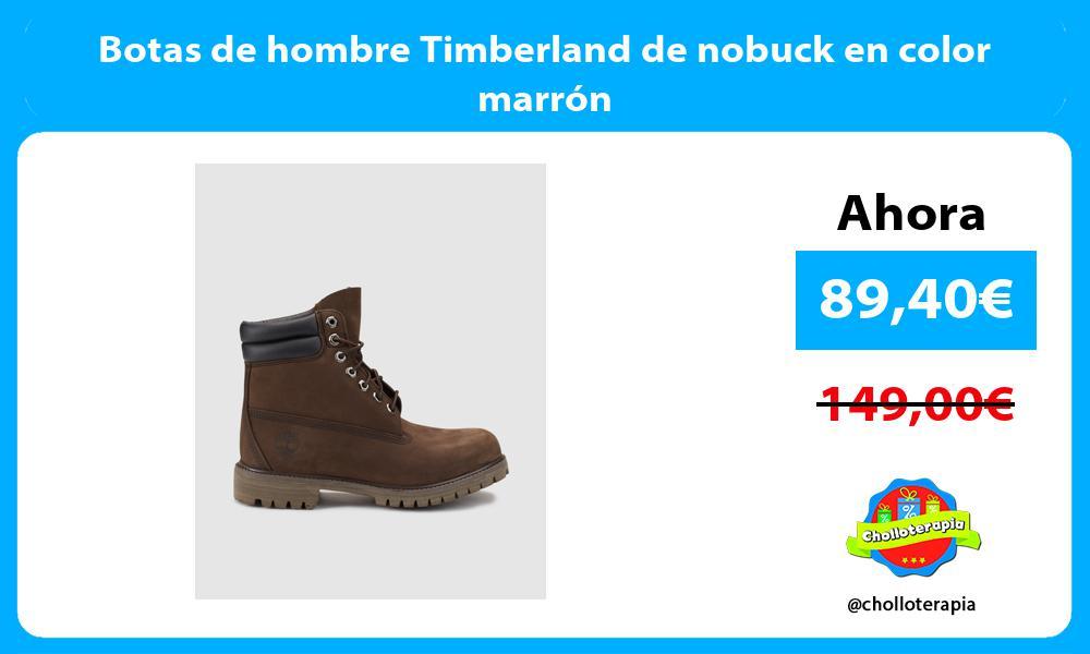 Botas de hombre Timberland de nobuck en color marrón