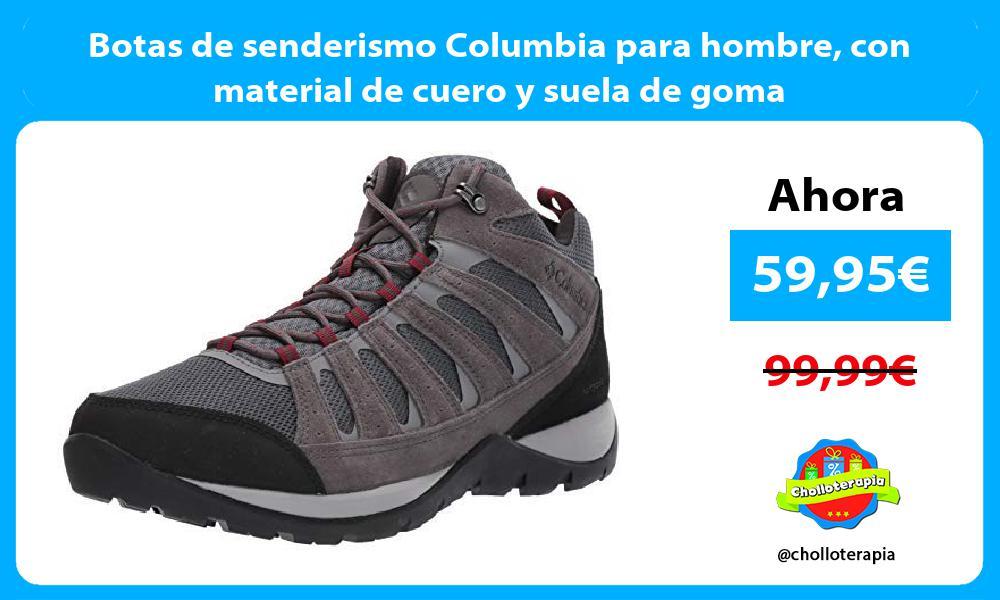 Botas de senderismo Columbia para hombre con material de cuero y suela de goma