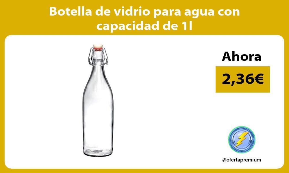 Botella de vidrio para agua con capacidad de 1l