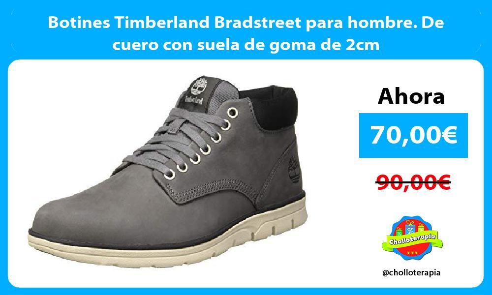 Botines Timberland Bradstreet para hombre De cuero con suela de goma de 2cm