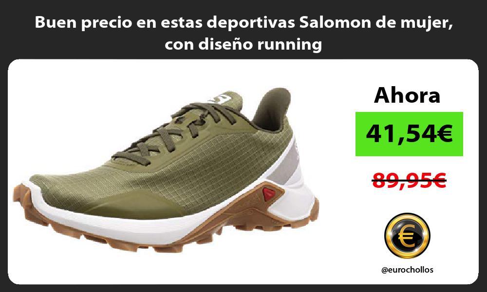 Buen precio en estas deportivas Salomon de mujer con diseño running