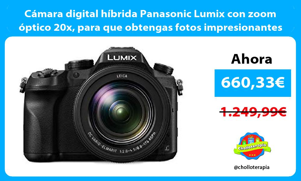 Cámara digital híbrida Panasonic Lumix con zoom óptico 20x para que obtengas fotos impresionantes