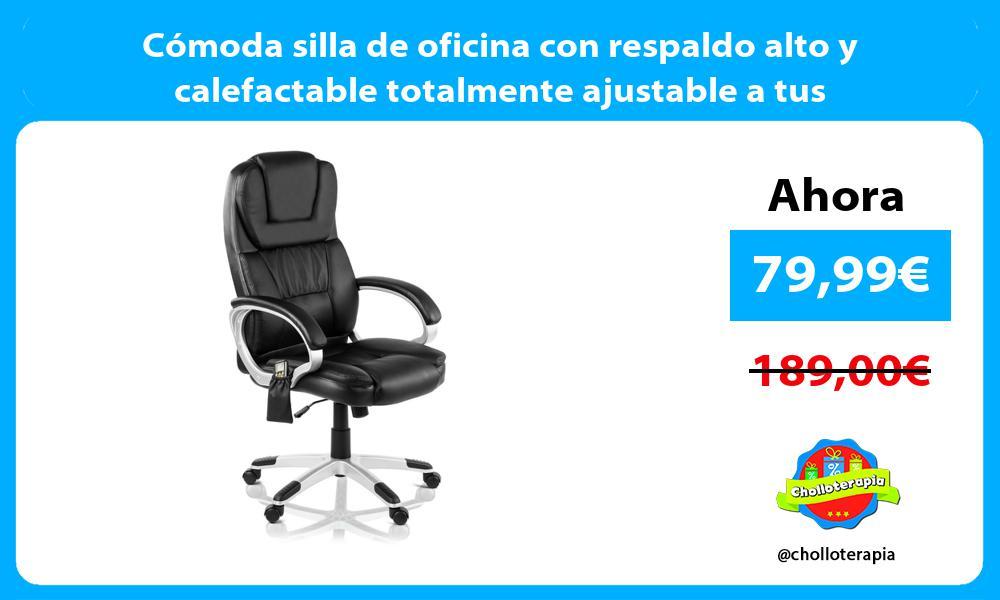 Cómoda silla de oficina con respaldo alto y calefactable totalmente ajustable a tus necesidades