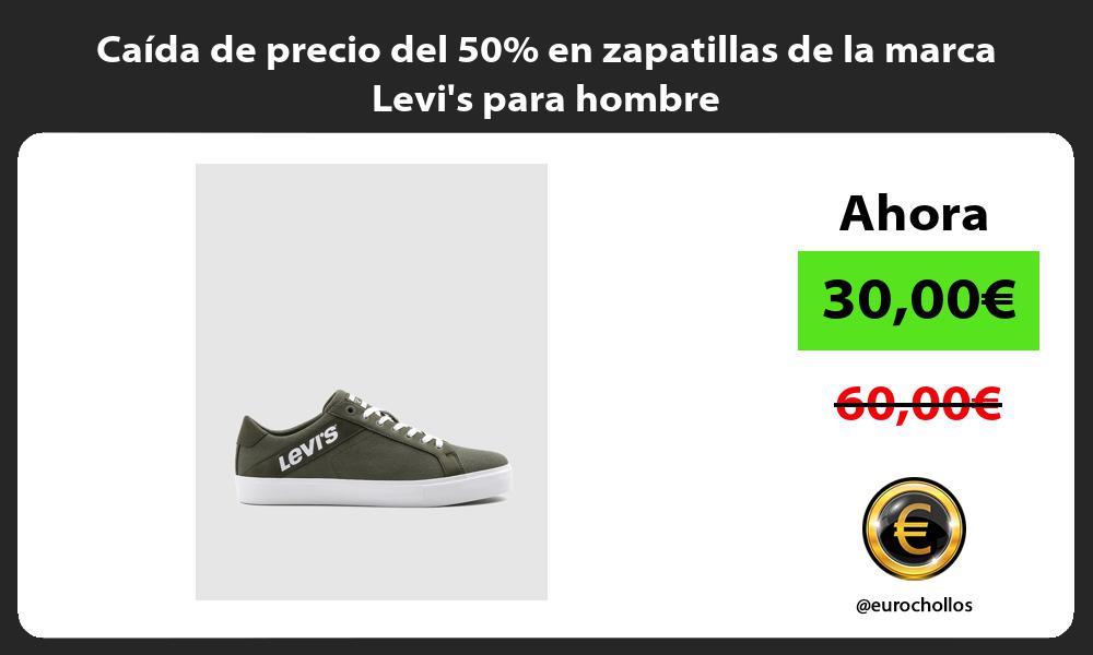 Caída de precio del 50 en zapatillas de la marca Levis para hombre