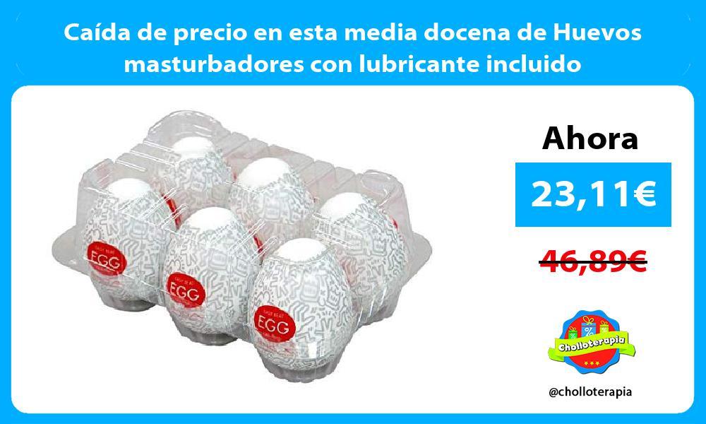 Caída de precio en esta media docena de Huevos masturbadores con lubricante incluido