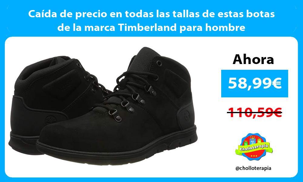 Caída de precio en todas las tallas de estas botas de la marca Timberland para hombre