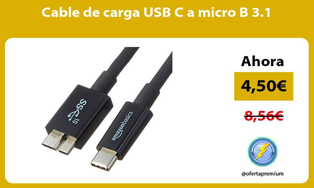 Cable de carga USB C a micro B 3 1