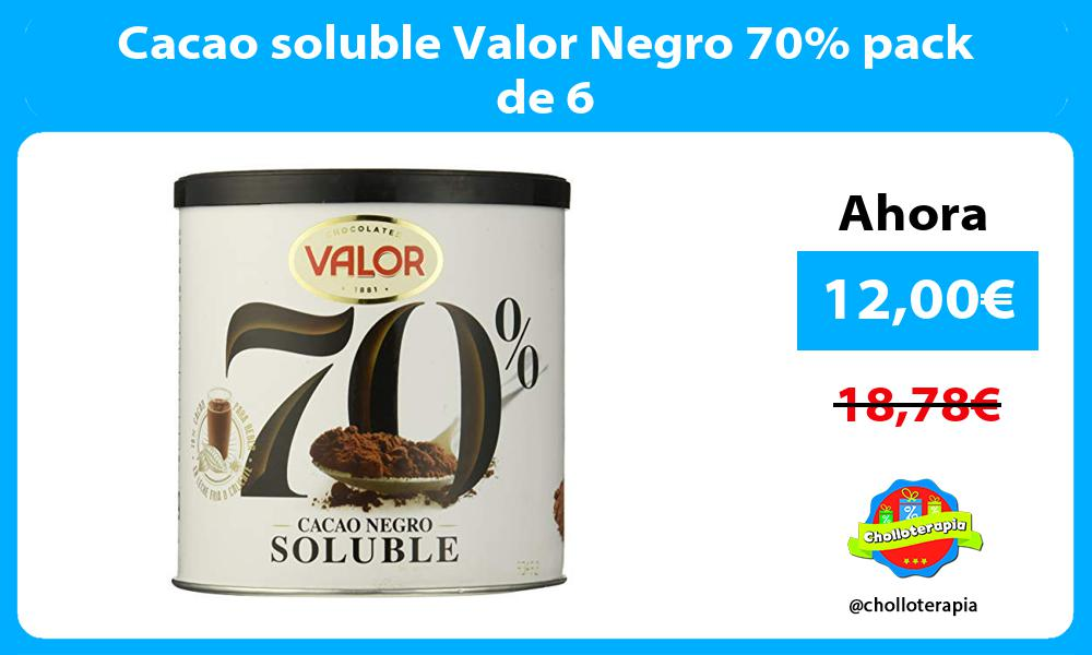Cacao soluble Valor Negro 70 pack de 6