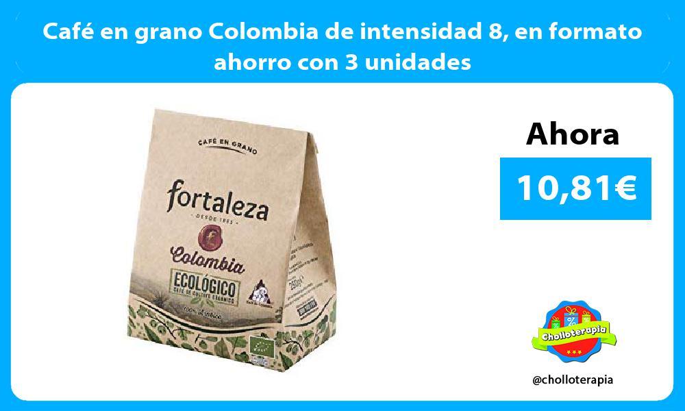 Café en grano Colombia de intensidad 8 en formato ahorro con 3 unidades