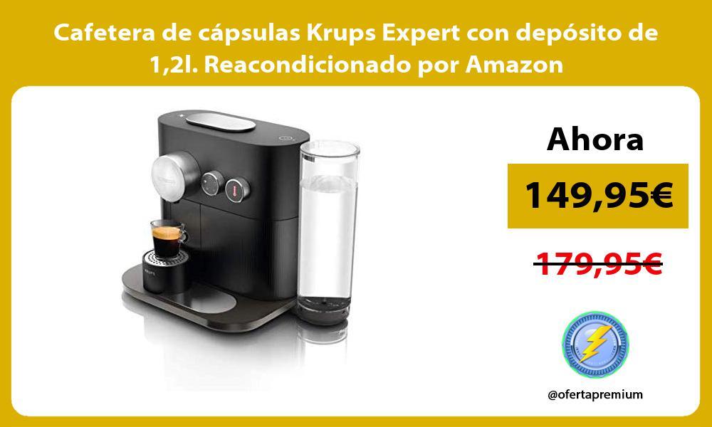 Cafetera de cápsulas Krups Expert con depósito de 12l Reacondicionado por Amazon
