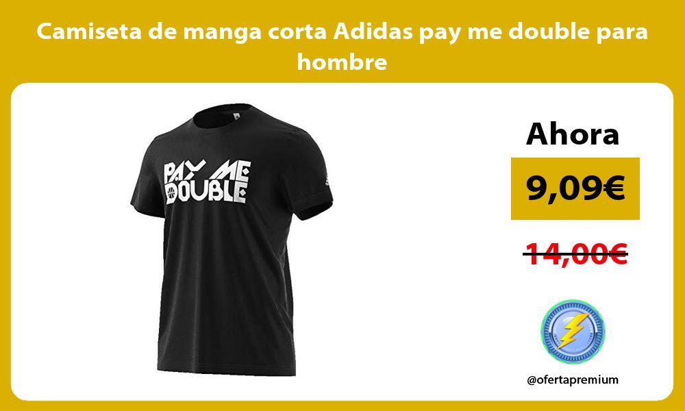 Camiseta de manga corta Adidas pay me double para hombre