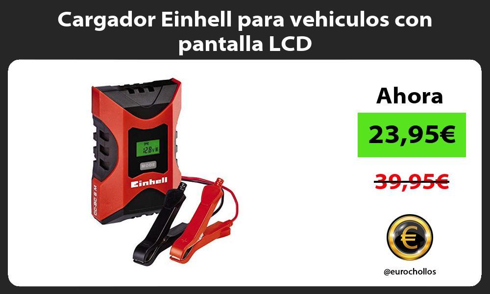Cargador Einhell para vehiculos con pantalla LCD