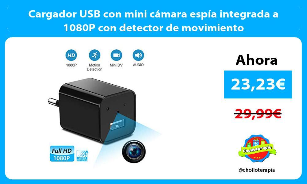 Cargador USB con mini cámara espía integrada a 1080P con detector de movimiento