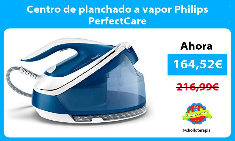 Centro de planchado a vapor Philips PerfectCare