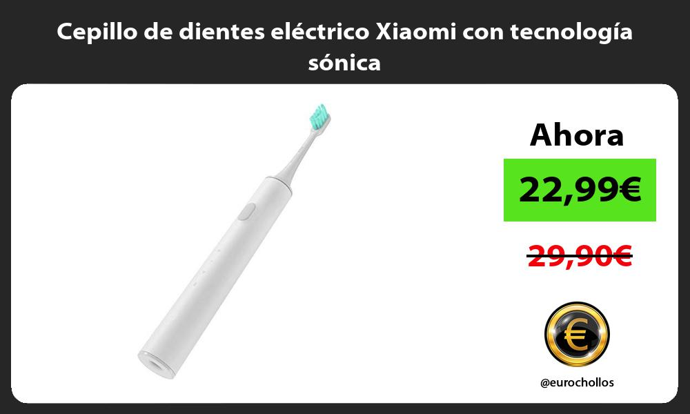 Cepillo de dientes eléctrico Xiaomi con tecnología sónica