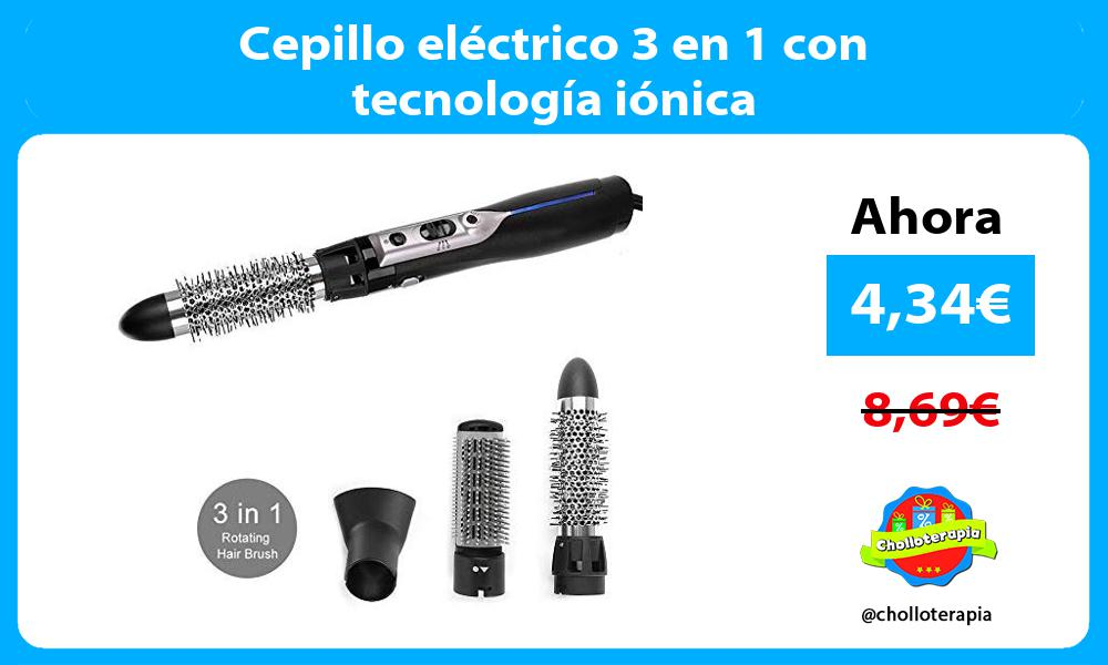 Cepillo eléctrico 3 en 1 con tecnología iónica
