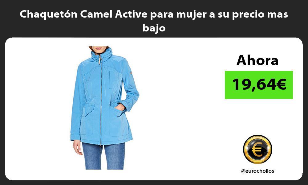 Chaquetón Camel Active para mujer a su precio mas bajo