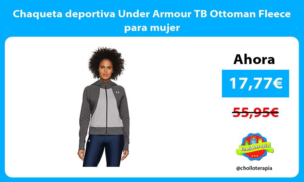 Chaqueta deportiva Under Armour TB Ottoman Fleece para mujer
