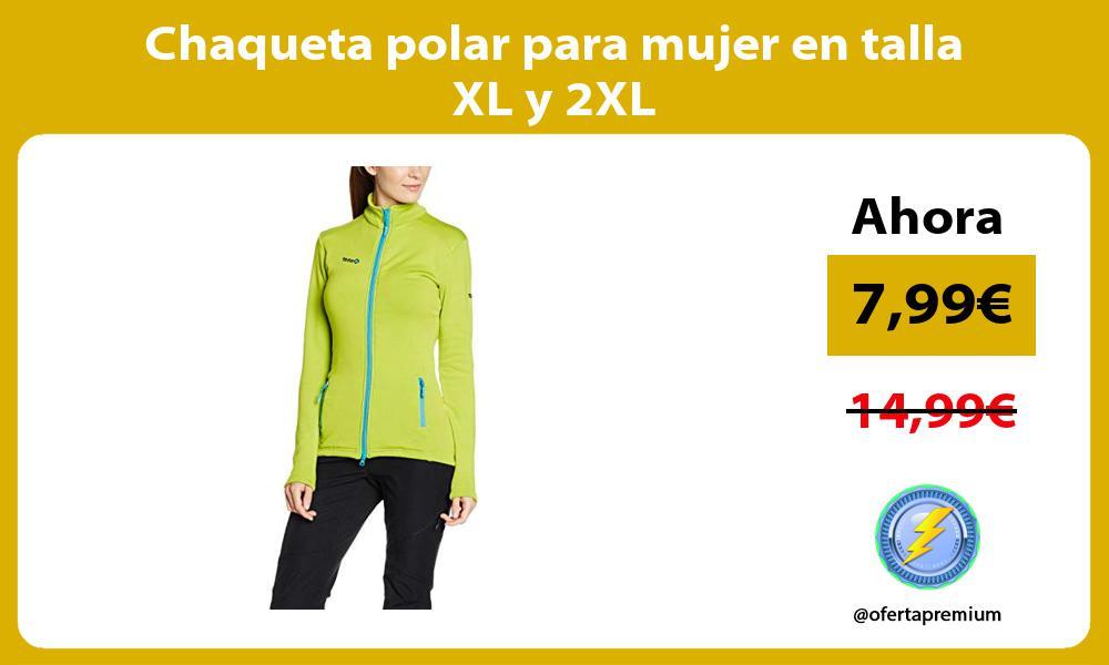 Chaqueta polar para mujer en talla XL y 2XL