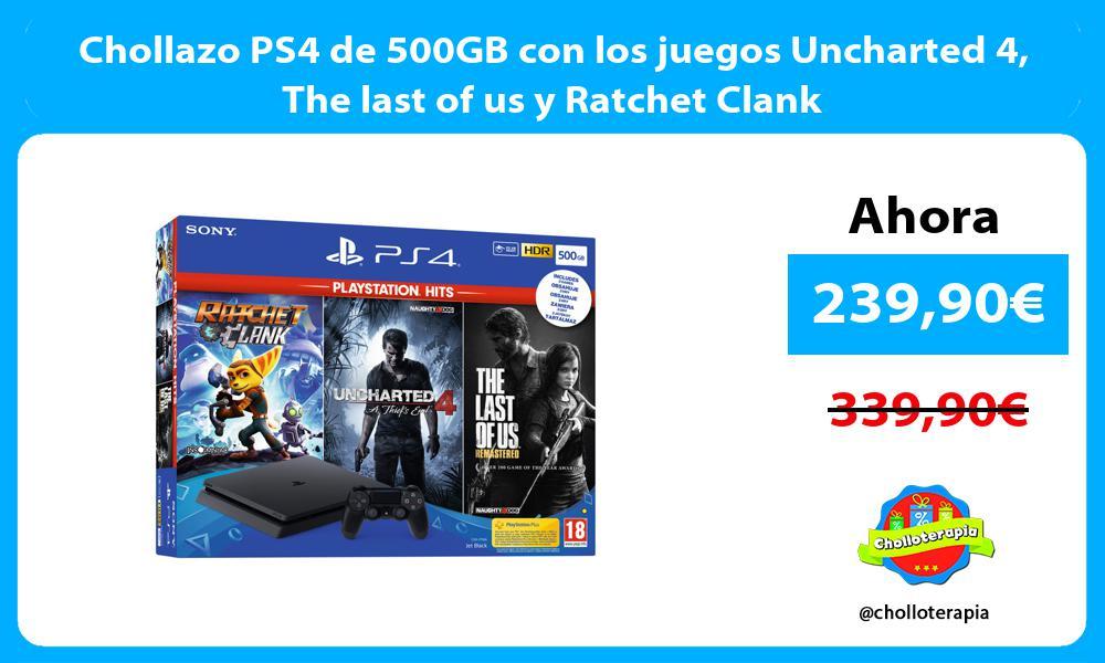 Chollazo PS4 de 500GB con los juegos Uncharted 4 The last of us y Ratchet Clank