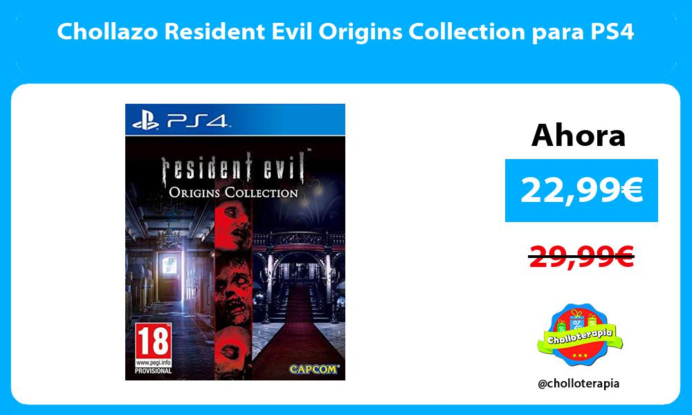 Chollazo Resident Evil Origins Collection para PS4
