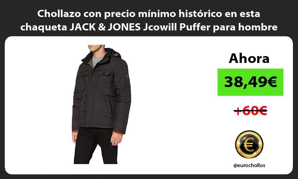 Chollazo con precio mínimo histórico en esta chaqueta JACK JONES Jcowill Puffer para hombre