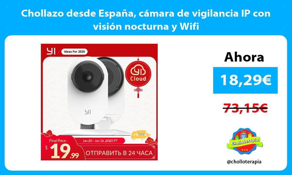 Chollazo desde España cámara de vigilancia IP con visión nocturna y Wifi