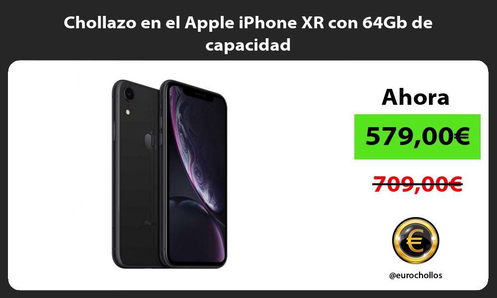 Chollazo en el Apple iPhone XR con 64Gb de capacidad